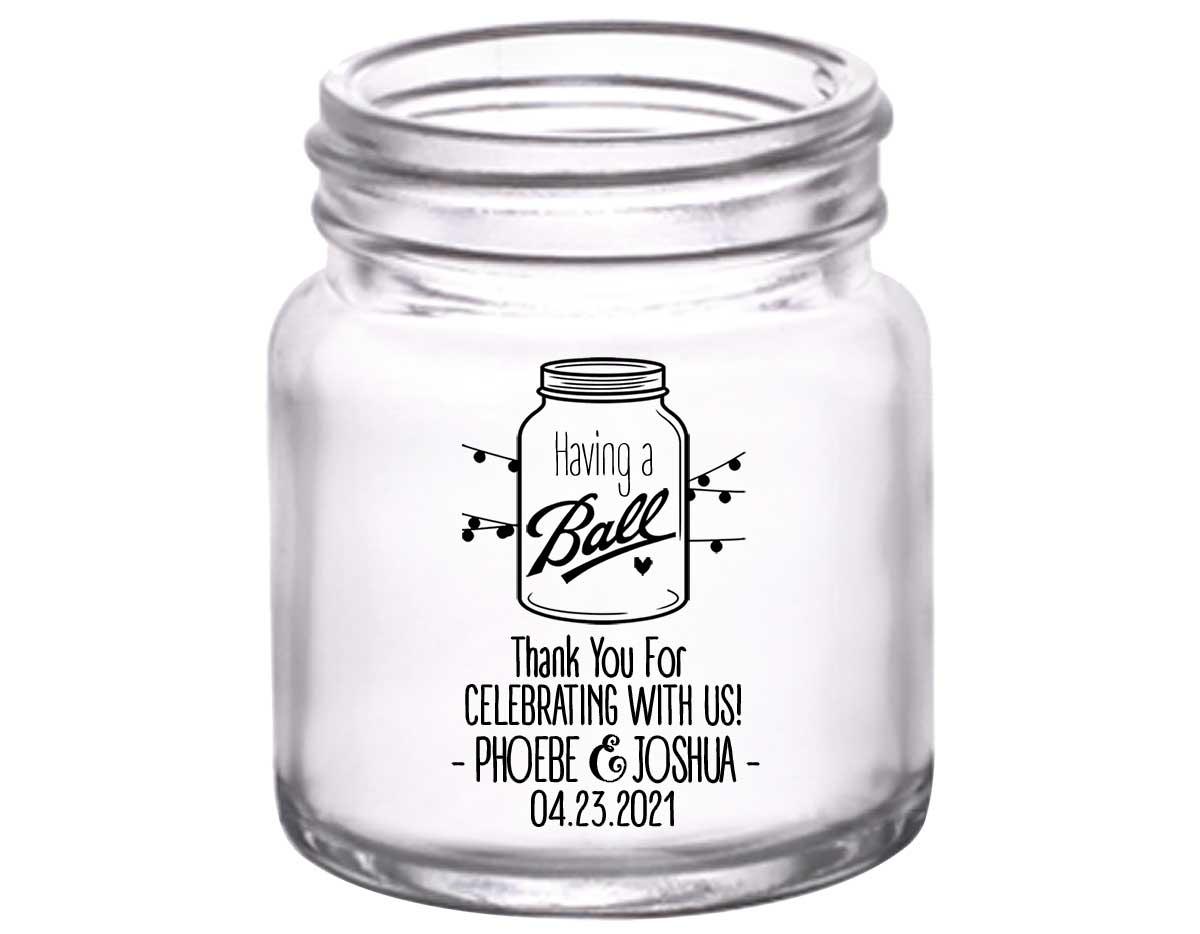 Having A Ball 1B Mason Jar 2oz Mini Mason Shot Glasses Rustic Wedding Gifts for Guests