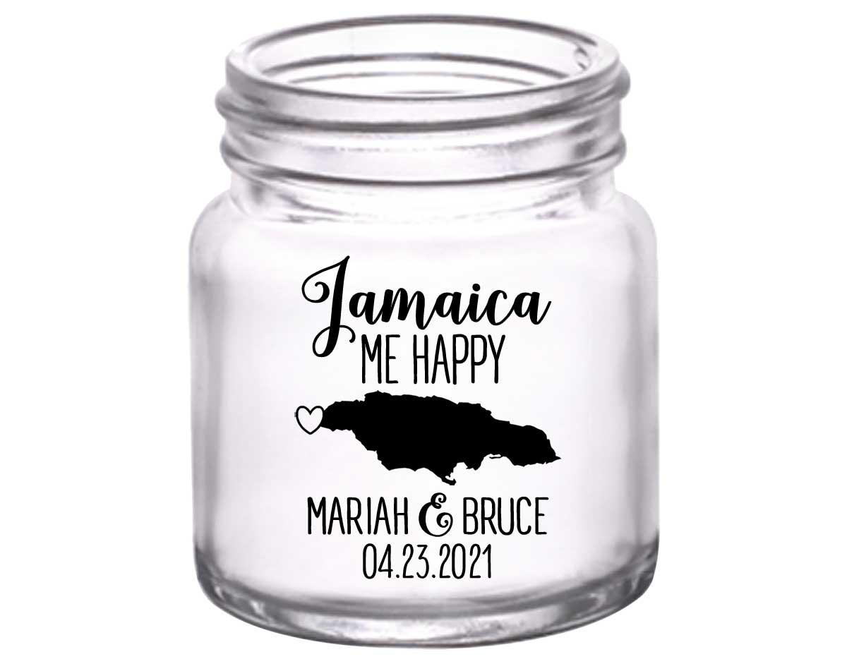 Jamaica Me Happy 1A 2oz Mini Mason Shot Glasses Destination Wedding Gifts for Guests