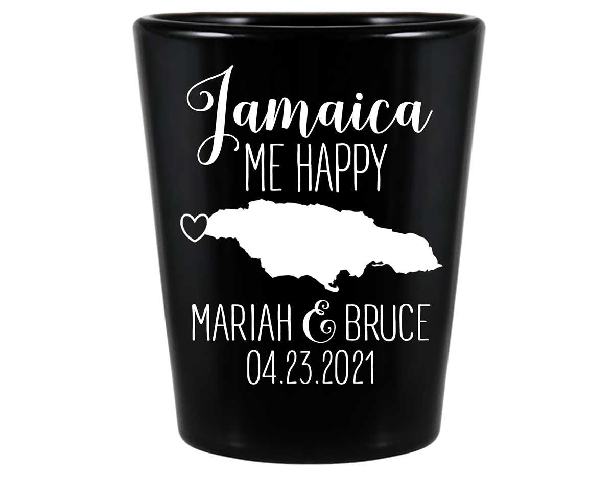 Jamaica Me Happy 1A Standard 1.5oz Black Shot Glasses Destination Wedding Gifts for Guests