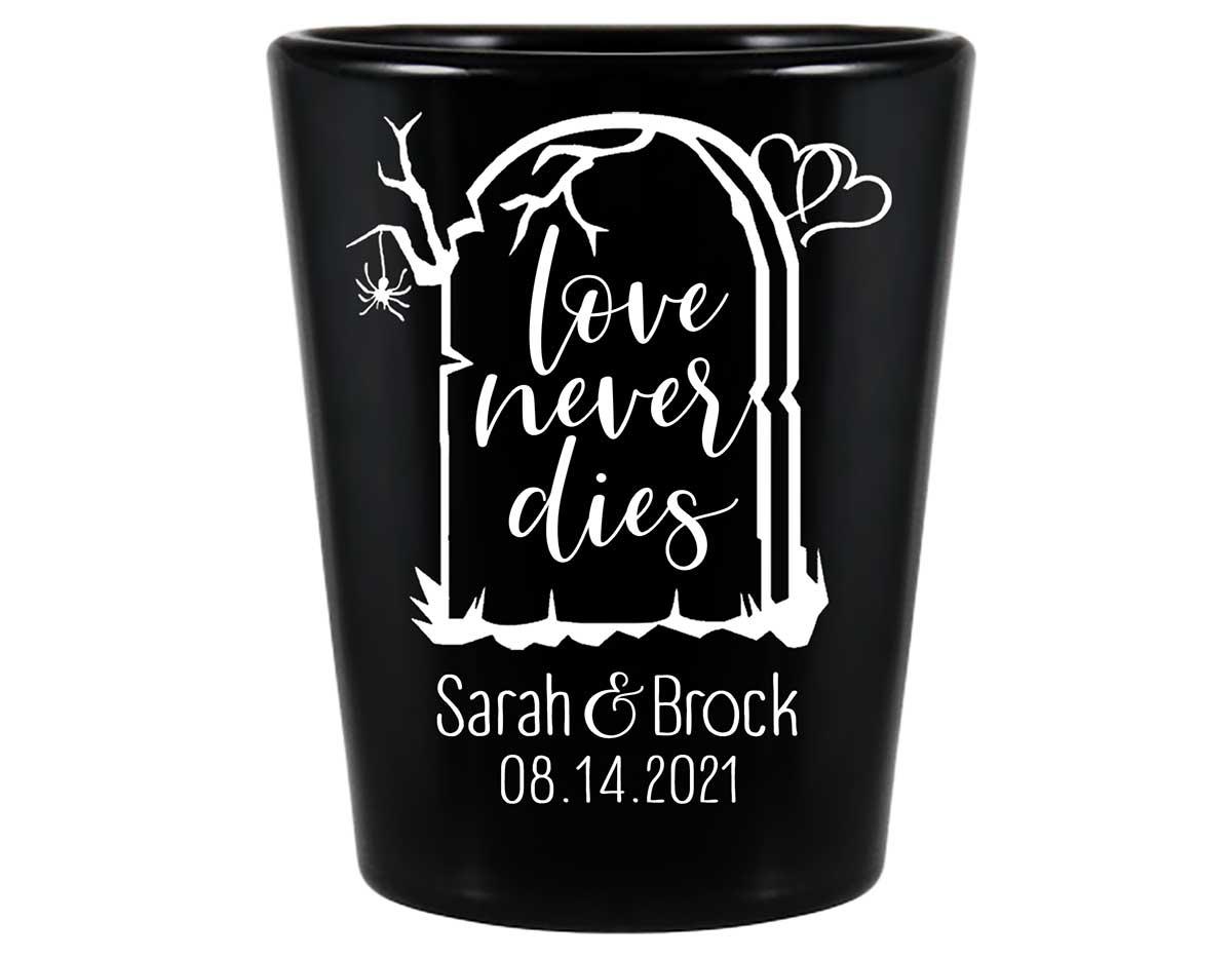 Love Never Dies 1B Standard 1.5oz Black Shot Glasses Halloween Wedding Gifts for Guests