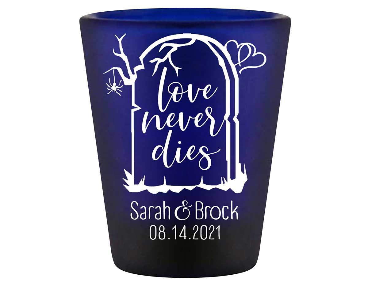 Love Never Dies 1B Standard 1.5oz Blue Shot Glasses Halloween Wedding Gifts for Guests
