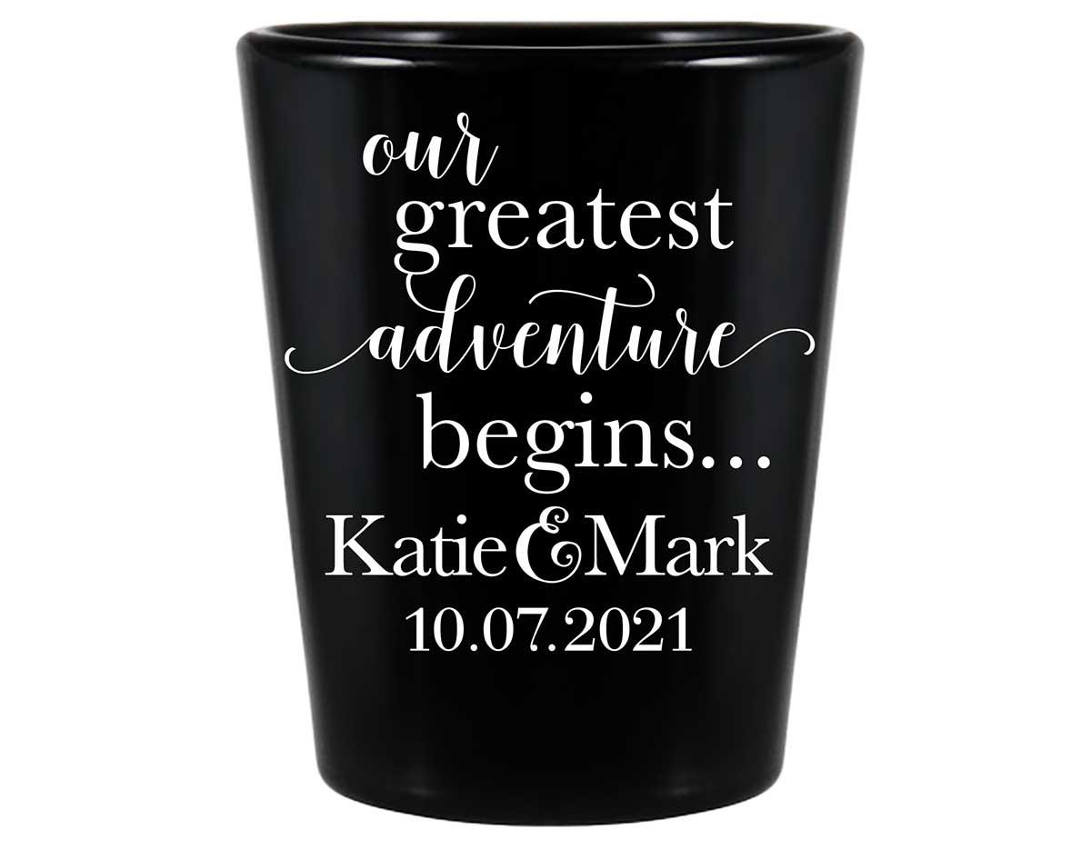 Our Greatest Adventure Begins 1A Standard 1.5oz Black Shot Glasses Destination Wedding Gifts for Guests